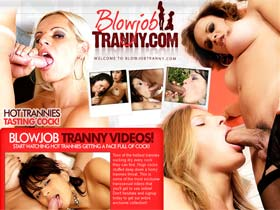 Welcome to Blowjob Tranny! Watch Blowjob Tranny Sex Movies